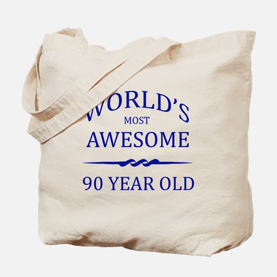 World's Most Awesome 90 Year Old Tote Bag