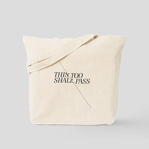 This Too Shall Pass - Black Tote Bag