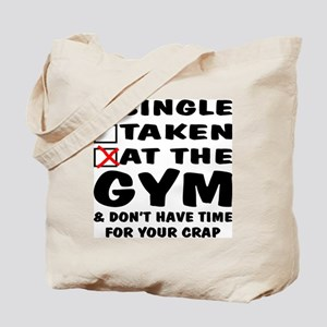 No Time For Your Crap Tote Bag