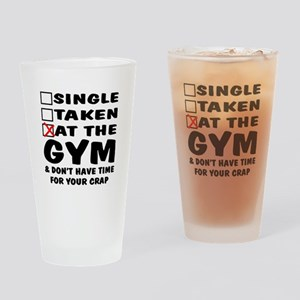 No Time For Your Crap Drinking Glass