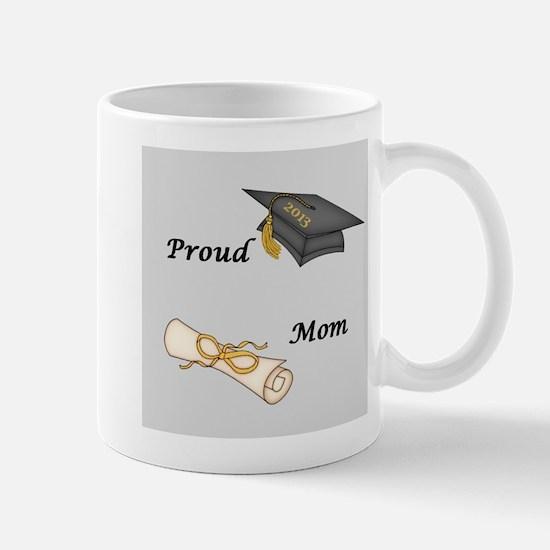 Proud Mom of a Graduate! Mug
