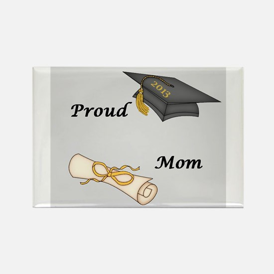 Proud Mom of a Graduate! Rectangle Magnet