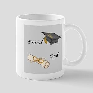 Proud Dad of a Graduate Mug