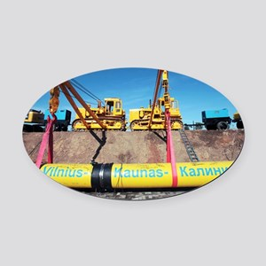 Laying a gas pipeline - Oval Car Magnet