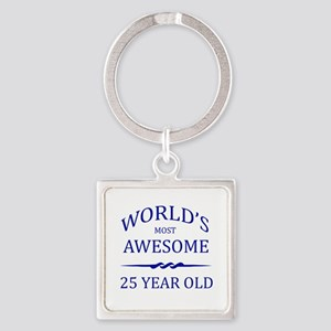 World's Most Awesome 25 Year Old Square Keychain