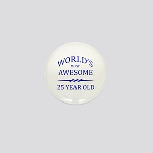 World's Most Awesome 25 Year Old Mini Button