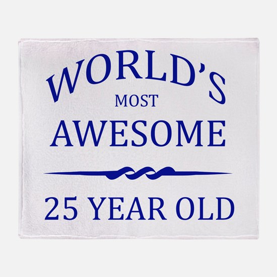 World's Most Awesome 25 Year Old Throw Blanket
