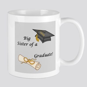 Big Sister of a Graduate Mug