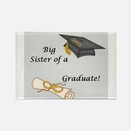 Big Sister of a Graduate Rectangle Magnet