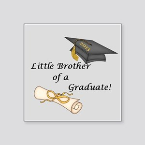 Little Brother of a Graduate Sticker