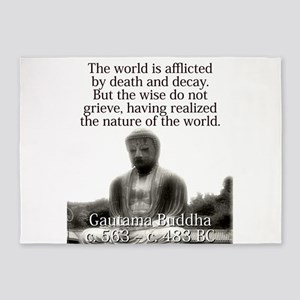 The World Is Afflicted - Buddha 5'x7'Area Rug