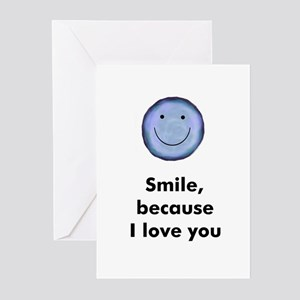 Smile, because I love you Greeting Cards (Package