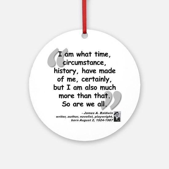 Baldwin More Quote Ornament (Round)