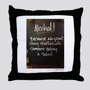 The truth about Alcohol Throw Pillow