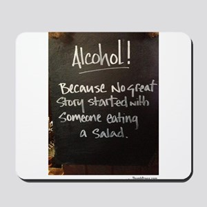 The truth about Alcohol Mousepad