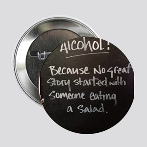 """The truth about Alcohol 2.25"""" Button"""