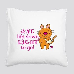 One Life Down... Square Canvas Pillow