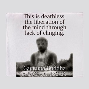 This Is Deathless - Buddha Throw Blanket