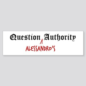 Question Alessandro Authority Bumper Sticker