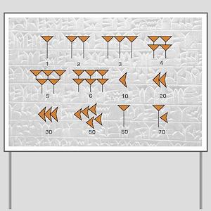 Babylonian cuneiform numerals - Yard Sign