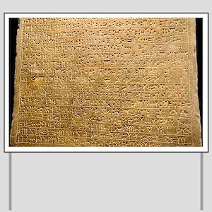 Cuneiform inscription - Yard Sign