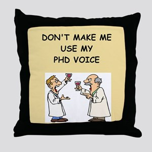 phd Throw Pillow
