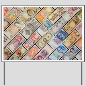 Bank notes of various nationalities - Yard Sign