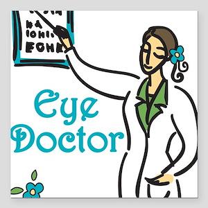 "Eye Doctor Square Car Magnet 3"" x 3"""