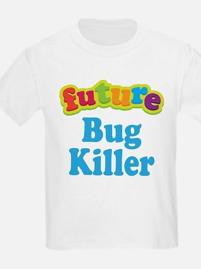 Future Bug Killer T-Shirt