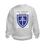79TH INFANTRY DIVISION Kids Sweatshirt