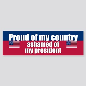ASHAMED OF MY PRESIDENT Bumper Sticker
