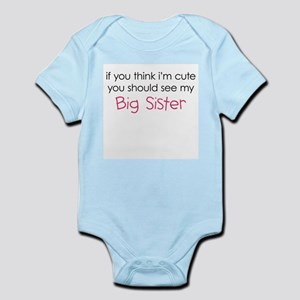 90940f19d I Love My Big Sister Baby Clothes   Accessories - CafePress