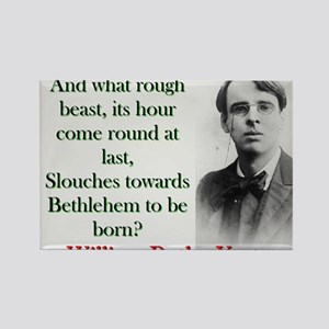 And What Rough Beast - Yeats Magnets