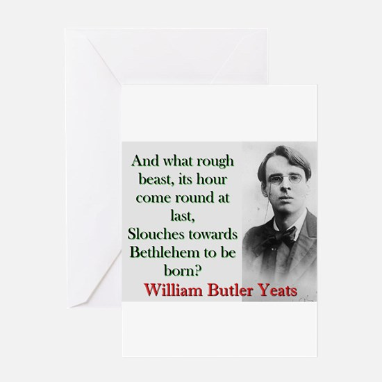 And What Rough Beast - Yeats Greeting Cards