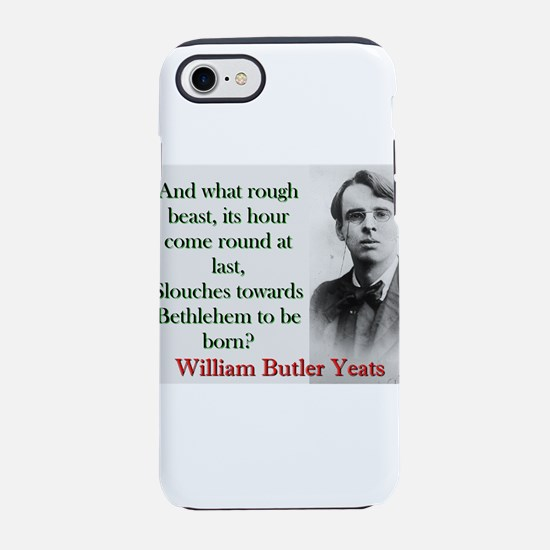And What Rough Beast - Yeats iPhone 7 Tough Case