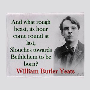 And What Rough Beast - Yeats Throw Blanket