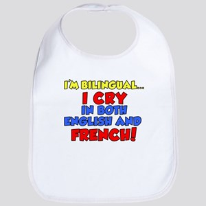 Bilinqual Cry French English Bib