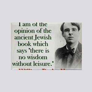 I Am Of The Opinion - Yeats Magnets