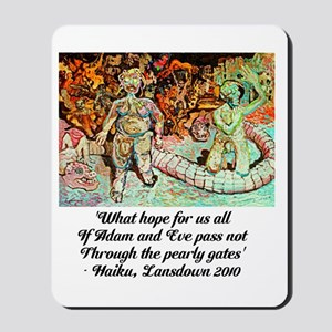 ADAM AND EVE ON JUDGEMENT DAY Mousepad