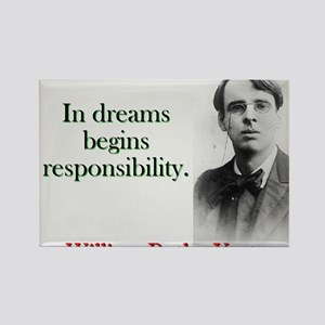 In Dreams Begin Responsibility - Yeats Magnets