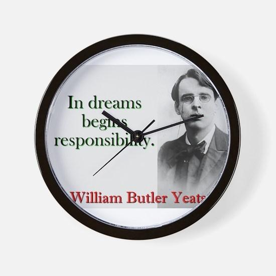 In Dreams Begin Responsibility - Yeats Wall Clock