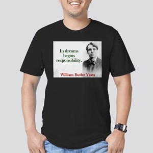 In Dreams Begin Responsibility - Yeats T-Shirt