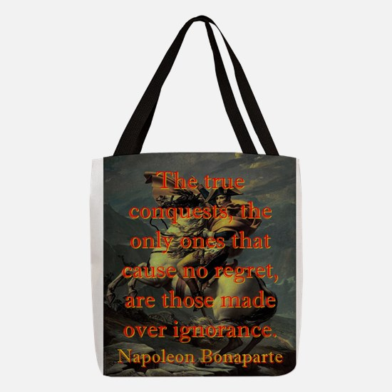 The True Conquests - Napoleon Polyester Tote Bag