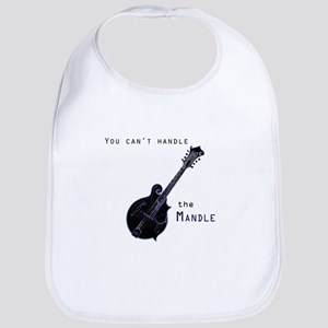 You can't handle the mandle Bib