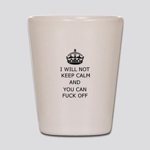 Keep Calm and Fuck off Shot Glass