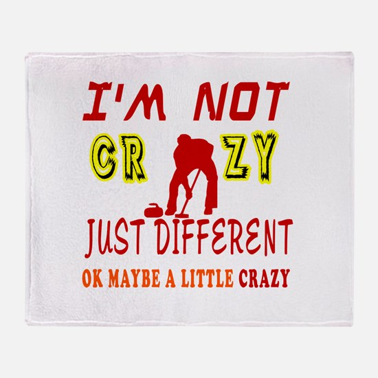 I'm not Crazy just different Curling Throw Blanke