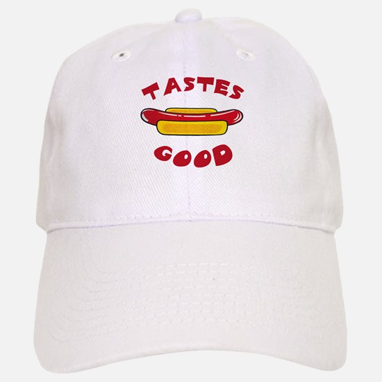 TASTES GOOD Baseball Baseball Cap