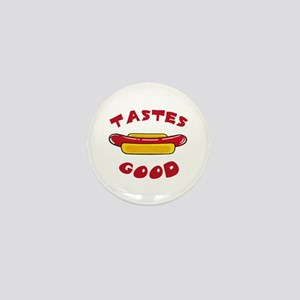 TASTES GOOD Mini Button