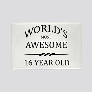 World's Most Awesome 16 Year Old Rectangle Magnet