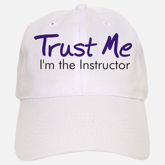 Trust Me... Baseball Baseball Cap